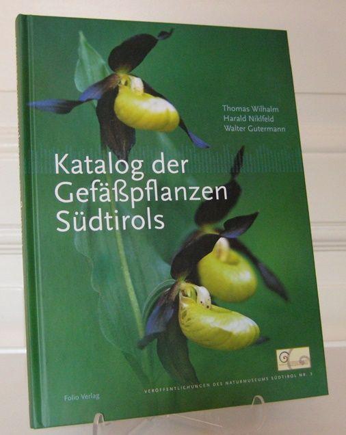 Wilhalm, Thomas, Harald Niklfeld und Walter Gutermann: Katalog der Gefäßpflanzen Südtirols. [Veröffentlichungen des Naturmuseums Südtirol, Nr. 3].