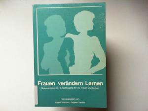 Giesche, Sigrid und Dagmar Sachse: Frauen verändern Lernen. Dokumentation der 6. Fachtagung der AG Frauen und Schule / Sozialwissenschaftliche Forschung und Praxis für Frauen e.V. , 6
