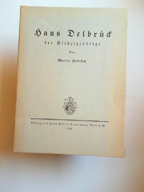 Hobohm, Martin: Hans Delbrueck der Siebzigjährige.