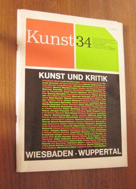 Das deutsche Kunstmagazin (Hrsg.): Kunst 34. Deutsche Ausstellungsvorschau. Das deutsche Kunstmagazin. Vierteljahresschrift für Malerei, Grafik, Plastik. Berichterstattung für Museen, Sammler, Galerien. 2. Quartal 1969.