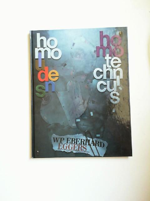 Eggers, WP Eberhard: WP Eberhard Eggers: homo ludens - homo technicus. Wandfries in 46 Bildern in der Hauptverwaltung der Gothaer Versicherungen in Göttingen. Eine Dokumentation. Vorwort: Dr. Hans-Wilhelm Zeidler
