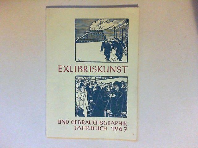 Exlibiriskunst und Gebrauchsgraphik Jahrbuch 1967. 8 Beilagen mit Original-Graphik (teilweise signiert).