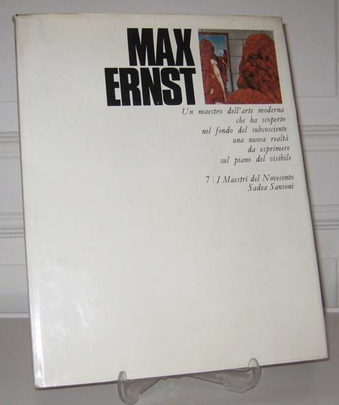 Gatt, Giuseppe und Max Ernst: Max Ernst. Il Maestri del Novecento. Collana diretta da H. L. Jaffé e A. Busignani.