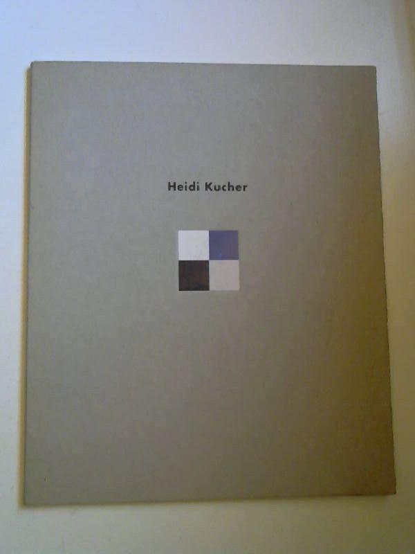 Kucher, Heidi: Heidi Kucher. Vier-farbig. Zur Ausstellung Ulmer Kunststiftung Pro Arte. Galerie im Kornhauskeller 8.1. bis 21.2. 1993.