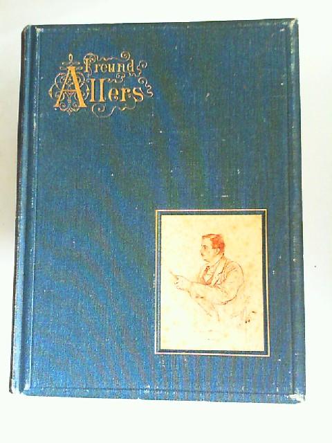 Olinda, Alexander: Freund Allers. Ein Künstlerleben. Mit Bildern von Christian Wilhelm Allers.