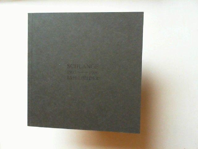 Schlange, Klaus-Peter: Schlange 1993-1996 Tafelbilder.
