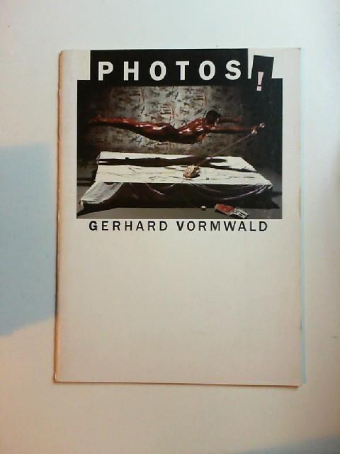 Vormwald, Gerhard: Photos! Ausstellung vom 22. Februar - 22 März 1987 Mannheimer Kunstverein. Ausstellung vom 3. April - 2. Mai 1987; PPS Galerie F.C. Gundlach, Hamburg