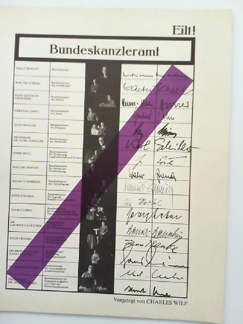 Wilp, Charles and Doris van Dorp: Eilt! Bundeskanzleramt. Vorgelegt von Charkes Wilp. Idee und Ausführung: Doris van Dorp.