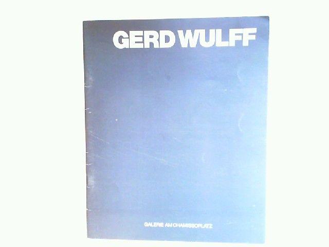 Wulff, Gerd: Gerd Wulff. Nachbilder 1989 - 1991.