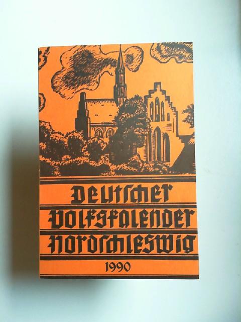 Deutscher Schul- Sprachverein für Nordschleswig und Franz u.a. (Hg.) Christiansen: Deutscher Volkskalender Nordschleswig 1990.