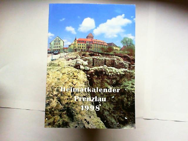 Blohm, Eckhardt u.a. (Hg.): Heimatkalender Kreis Prenzlau 1998 (41. Jahrgang). Herausgeber: Kultur arche Prenzlau