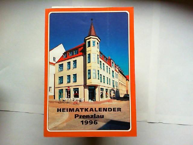 Brandt, Klaus u.a. (Hg.): Heimatkalender Kreis Prenzlau 1996 (39. Jahrgang). Herausgeber: Kultur arche Prenzlau