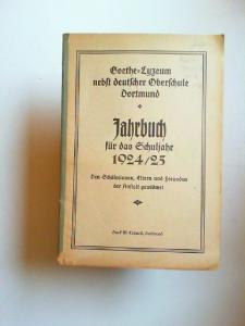 Goethe-Lyzeum nebst deutscher Oberschule Dortmund. Jahrbuch für das Schuljahr 1924/25.