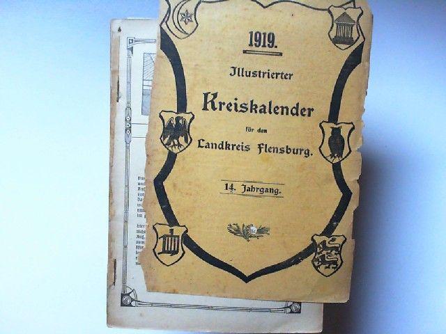 Illustrierter Kreiskalender für den Landkreis Flensburg 14. Jahrgang 1919.