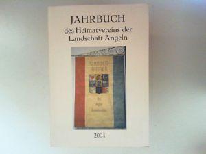 Lorenzen, Alfred (Hg.) und Heimatverein der Landschaft Angeln: Jahrbuch des Heimatvereins der Landschaft Angeln 68/2004.