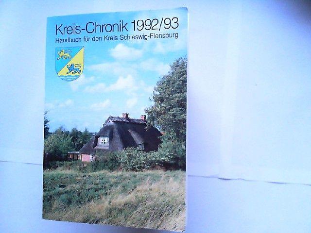 Philipsen, Bernd: Kreis-Chronik 1992/1993 Handbuch für den Kreis Schleswig-Flensburg.
