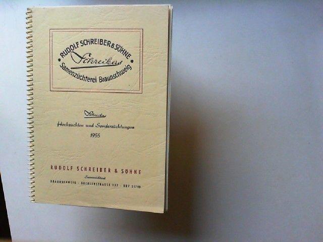Schreibers Hochzuchten und Sonderzüchtungen 1955. Eigenzüchtungen in farbigen Bildern in farbigen Bildern mit Beschreibung der Sortenmerkmale.