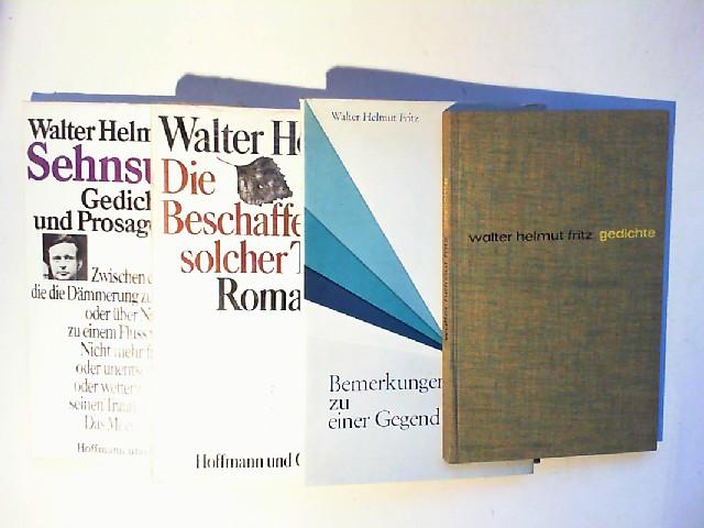 Fritz, Walter Helmut: Von Walter Helmut Fritz vier Bände zusammen: 1) Die Beschaffenheit solcher Tage; 2) Sehnsucht, Gedichte und Prosagedichte; 3) Gedichte; 4) Bemerkungen zu einer Gegend.