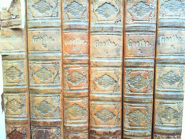 Goethe, Johann Wolfgang: Johann Wolfgang Goethe - Goethe`s sämmtliche Werke. Vollständige Ausgabe in sechs Bänden (sechs Bücher) [sämtliche].