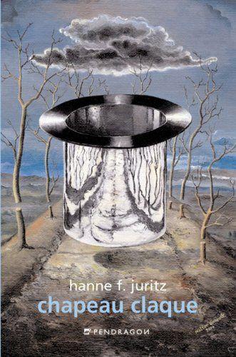 Juritz, Hanne F. und Walter Diewock (Ill.): Chapeau claque.