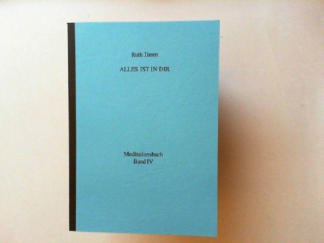 Timm, Ruth: Entstandene Spuren. Meditationsbuch Band IV
