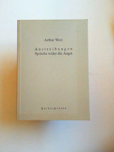 West, Arthur: Austreibungen. Sprüche wider die Angst