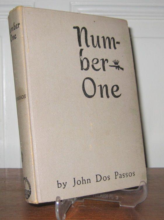 Dos Passos, John: Number One. A Novel.