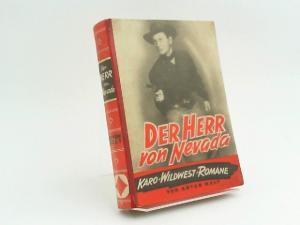 Maly, Anton: Der Herr von Nevada. Abenteuer-Roman. (Karo-Wildwest-Romane)