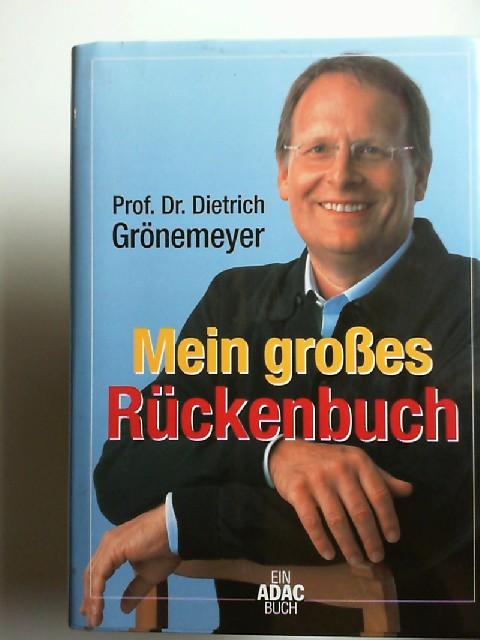 Dietrich, Grönemeyer: Mein großes Rückenbuch. (Mit CD)