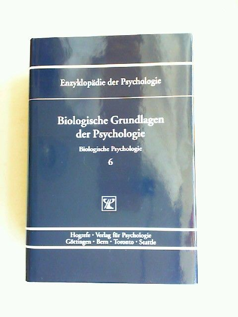 Elbert, Thomas (Hrsg.) und Nils Birbaumer (Hrsg.): Biologische Grundlagen der Psychologie. [Enzyklopädie der Psychologie. Themenbereich C: Theorie und Forschung. Serie 1: Biologische Psychologie. Band 6. In Verbindung mit der Deutschen Gesellschaft für...