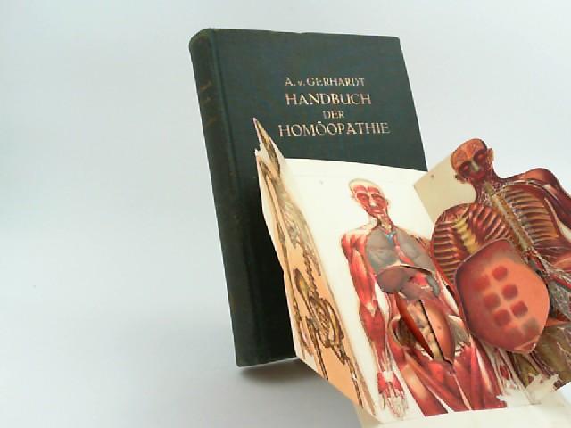 Gerhardt, Adolf v.: Handbuch der Homöopathie. Mit Benutzung fremder und eigener Erfahrungen nach dem neuesten Stande der Wissenschaft.