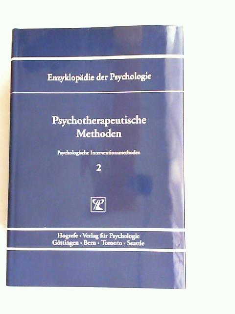 Hautzinger, Martin (Hrsg.) und Paul Pauli (Hrsg.): Psychotherapeutische Methoden. [Enzyklopädie der Psychologie. Themenbereich B: Methodologie und Methoden. Serie III: Psychologische Interventionsmethoden. Band 2. In Verbindung mit der Deutschen Gesell...