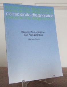 König, Hermann: Kernspintomographie des Kniegelenkes. Eine Veröffentlichung der wissenschaftlichen Buchreihe Byk Gulden, Konstanz. [conscientia diagnostica].