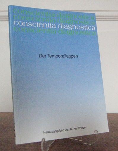 Kohlmeyer, K. (Hrsg.): Der Temporallappen. Eine Veröffentlichung der wissenschaftlichen Buchreihe Byk Gulden, Konstanz. [conscientia diagnostica].