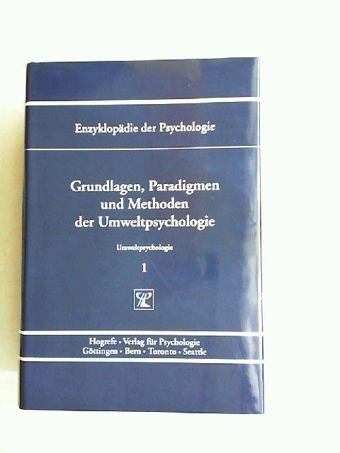 Lantermann, Ernst-Dieter (Hrsg.) und Volker Linneweber (Hrsg.): Grundlagen, Paradigmen und Methoden der Umweltpsychologie. [Enzyklopädie der Psychologie. Themenbereich C: Theorie und Forschung. Serie IX: Umweltpsychologie. Band 1. In Verbindung mit der...