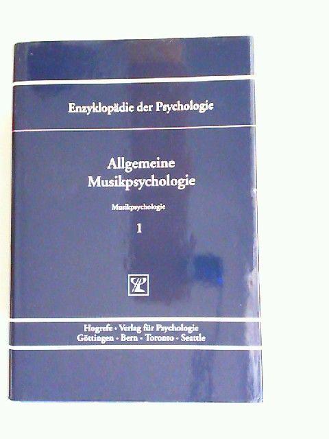 Oerter, Rolf (Hrsg.) und Thomas H. Stoffer (Hrsg.): Allgemeine Musikpsychologie. [Enzyklopädie der Psychologie. Themenbereich D: Praxisgebiete. Serie VII: Musikpsychologie. Band 1. In Verbindung mit der Deutschen Gesellschaft für Psychologie herausgege...