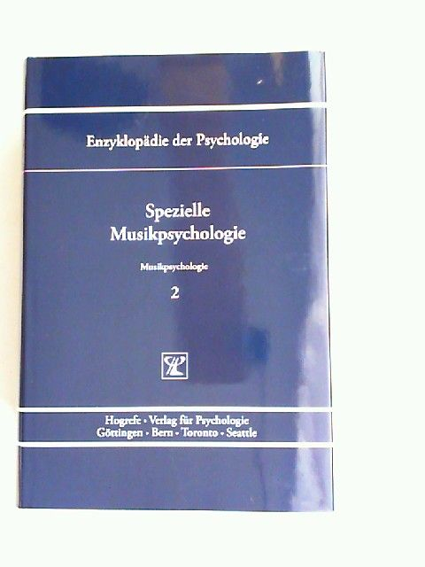 Oerter, Rolf (Hrsg.) und Thomas H. Stoffer (Hrsg.): Spezielle Musikpsychologie. [Enzyklopädie der Psychologie. Themenbereich D: Praxisgebiete. Serie VII: Musikpsychologie. Band 2. In Verbindung mit der Deutschen Gesellschaft für Psychologie herausgegeb...
