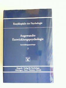 Petermann, Franz (Hrsg.) und Wolfgang Schneider (Hrsg.): Angewandte Entwicklungspsychologie. [Enzyklopädie der Psychologie. Themenbereich C: Theorie und Forschung. Serie V: Entwicklungspsychologie. Band 7. In Verbindung mit der Deutschen Gesellschaft f...