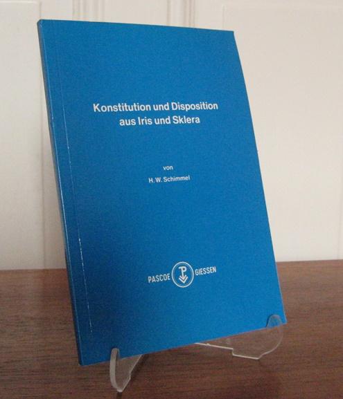 Schimmel, H. W.: Konstitution und Disposition aus Iris und Sklera.