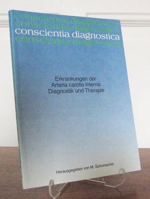 Schumacher, M.: Erkrankungen der Arteria carotis interna. Diagnostik und Therapie. Eine Veröffentlichung der wissenschaftlichen Buchreihe Byk Gulden, Konstanz. [conscientia diagnostica].