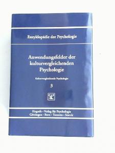 Trommsdorff, Gisela (Hrsg.) und Hans-Joachim Kornadt (Hrsg.): Anwendungsfelder der kulturvergleichenden Psychologie. [Enzyklopädie der Psychologie. Themenbereich C: Theorie und Forschung. Serie VII: Kulturvergleichende Psychologie. Band 3. In Verbindun...