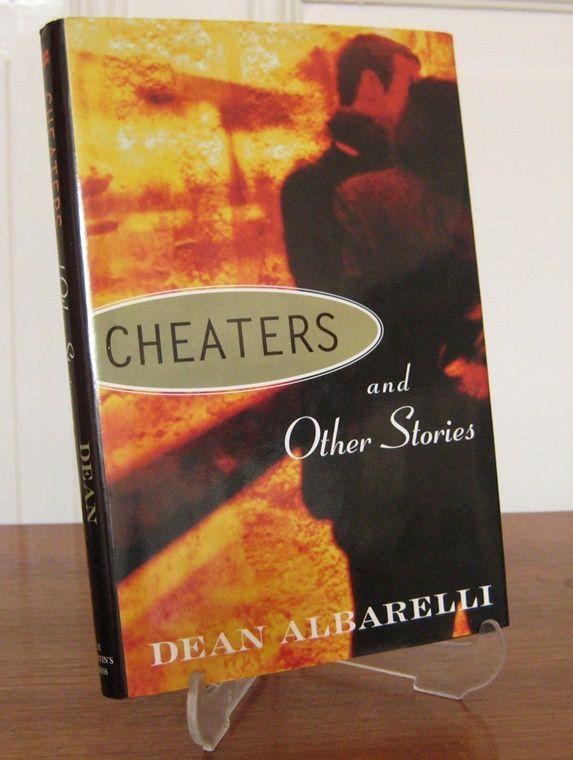 Albarelli, Dean: Cheaters and Other Stories. (Mit Signatur auf der Titelseite und Widmung des Autors auf der Widmungsseite).