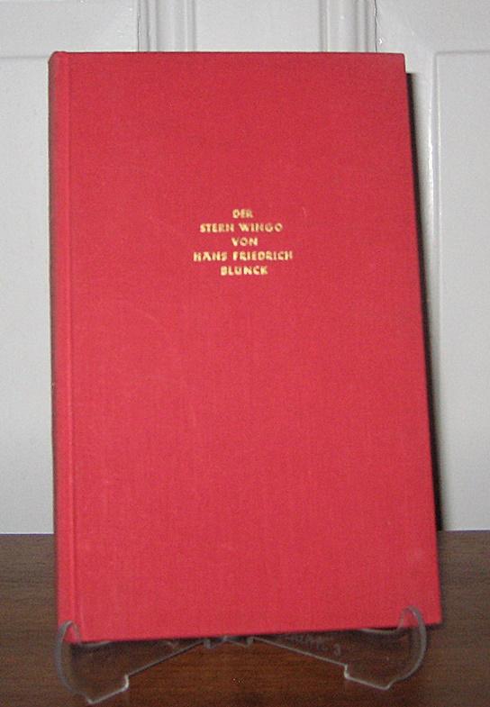 Blunck, Hans Friedrich: Der Stern Wingo. Eine Märchen-Sage. (signiert). Jahresgabe 1955. [Vierte Sonderausgabe der Gesellschaft zur Förderung des Märchenwerks und der Gesamtausgabe von Hans Friedrich Blunck].