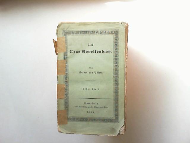 Bülow, Eduard von: Das neue Novellenbuch. Erster Theil.