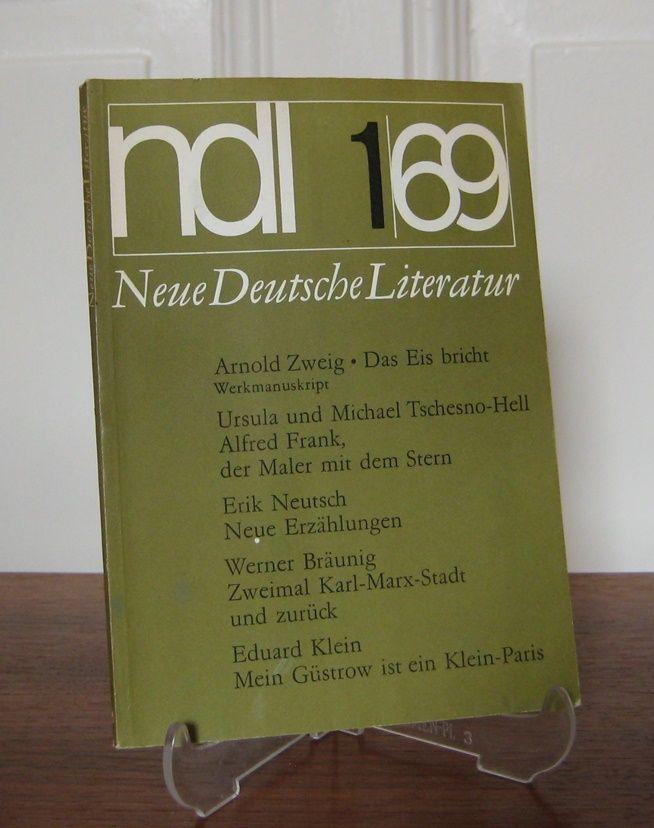 Deutscher Schriftstellerverband (Hrsg.): Neue Deutsche Literatur (NDL). 17. Jahrgang, Heft 1, Januar 1969. Mit Beiträgen von Stefan Zweig, Ursula und Michael Tschesno-Hell, Werner Bräunig u. a.