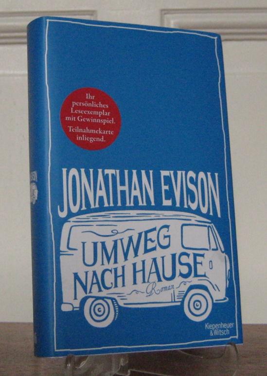 Evison, Jonathan: Umweg nach Hause. Roman. Aus dem amerikanischen Englisch von Isabel Bogdan.