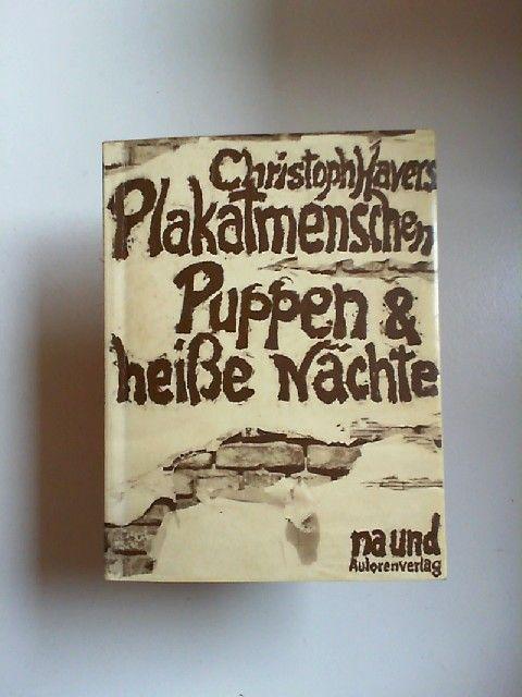 Havers, Christoph: Plakatmenschen, Puppen und heisse Nächte Gedichte und Prosa. Mit Fotografien von Manfred Baierl