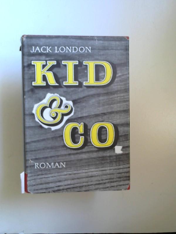 London, Jack: Kid & Co. Roman.Der Originaltitel des Buches lautet: Smoke and shorty.
