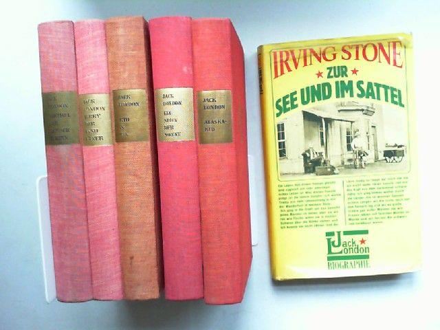 London, Jack und Irving Stone: Von und über Jack London - sechs Bücher zusammen: 1) Stone: Zur See und im Sattel. Jack London Biographie (1977); 2) Jerry, der Insulaner (1964); 3) Kid & Co. (1958); 4) Ein Sohn der Sonne (1959); 5) Alaska-Kid. Abenteuer...