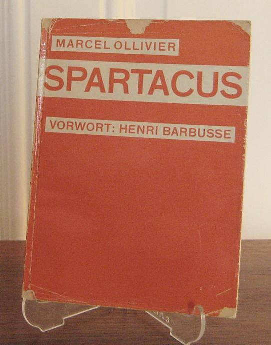 Ollivier, Marcel: Spartacus. Vorwort von Henri Barbusse.